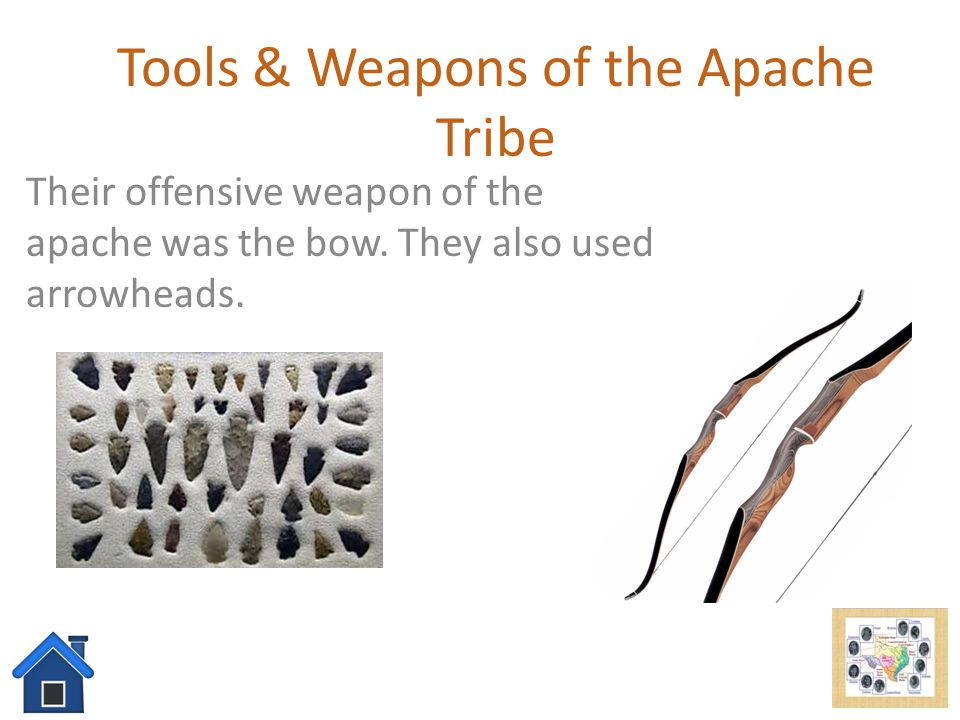 Tools & Weapons of the Apache Tribe