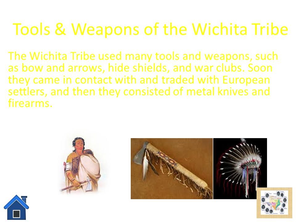 Tools & Weapons of the Wichita Tribe
