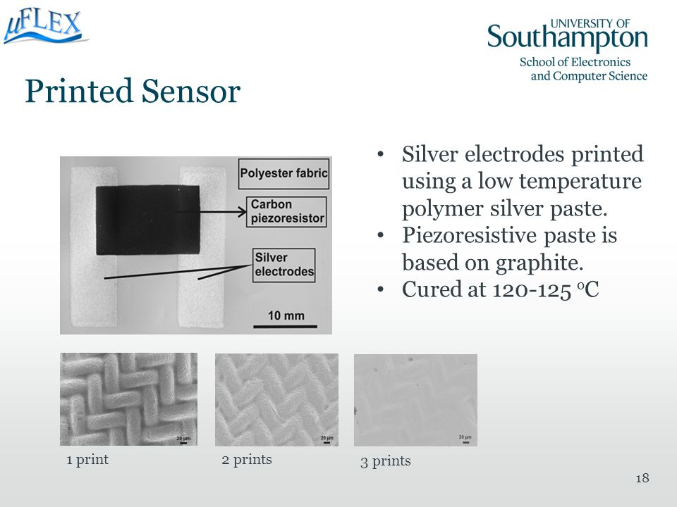 Printed Sensor Silver electrodes printed using a low temperature polymer silver paste. Piezoresistive paste is based on graphite.