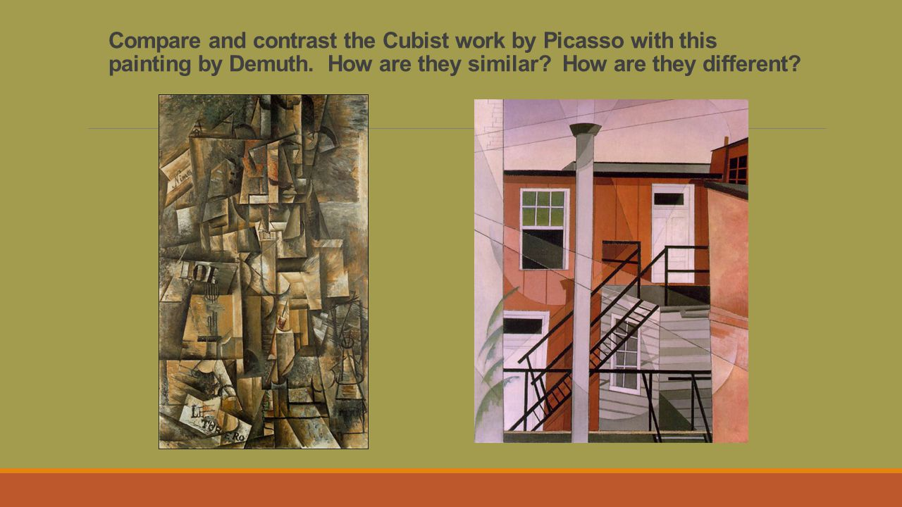 Compare and contrast the Cubist work by Picasso with this painting by Demuth.