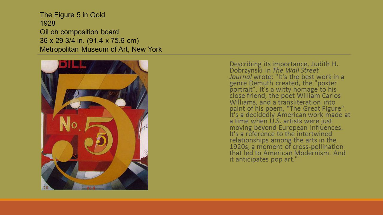 The Figure 5 in Gold 1928 Oil on composition board 36 x 29 3/4 in. (91