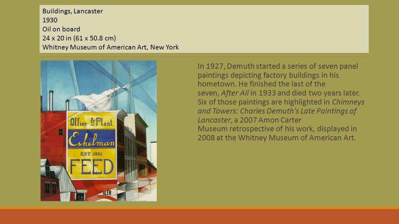 Buildings, Lancaster 1930 Oil on board 24 x 20 in (61 x 50
