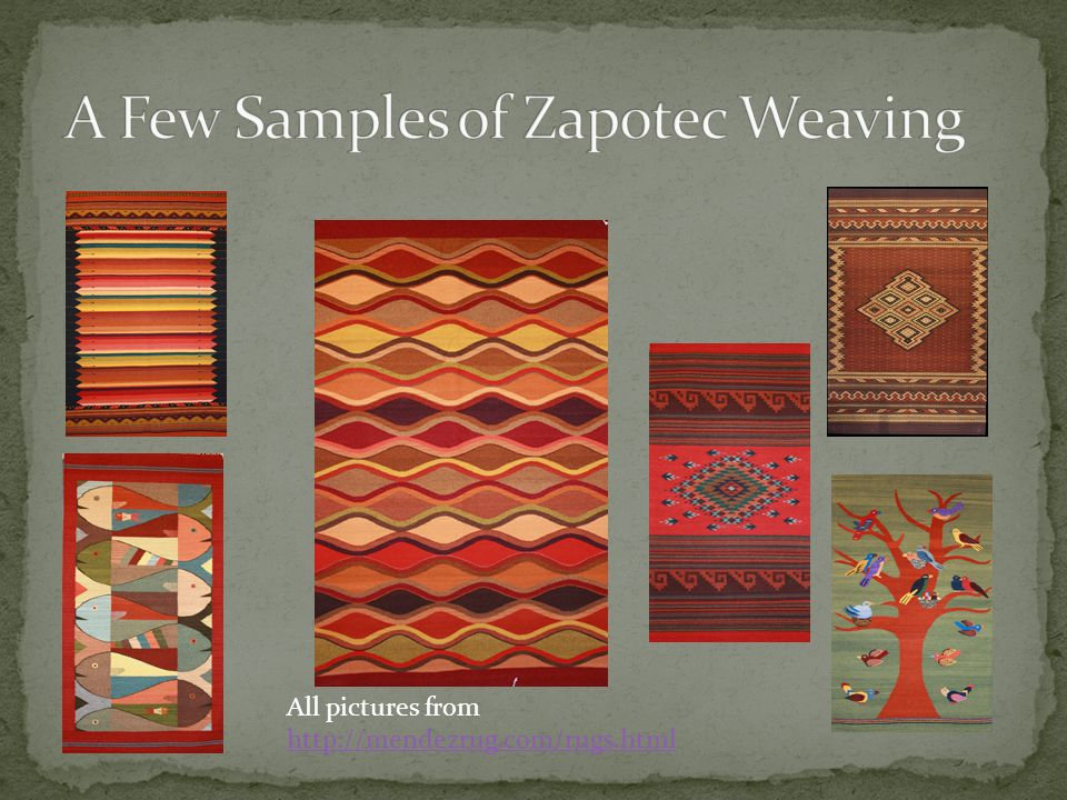 A Few Samples of Zapotec Weaving
