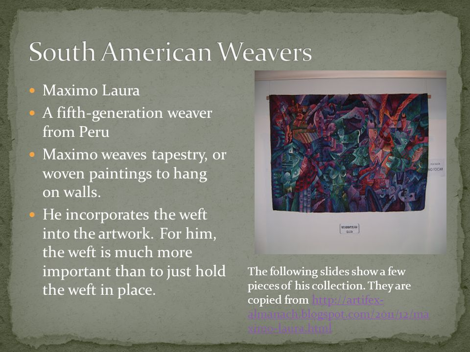 South American Weavers