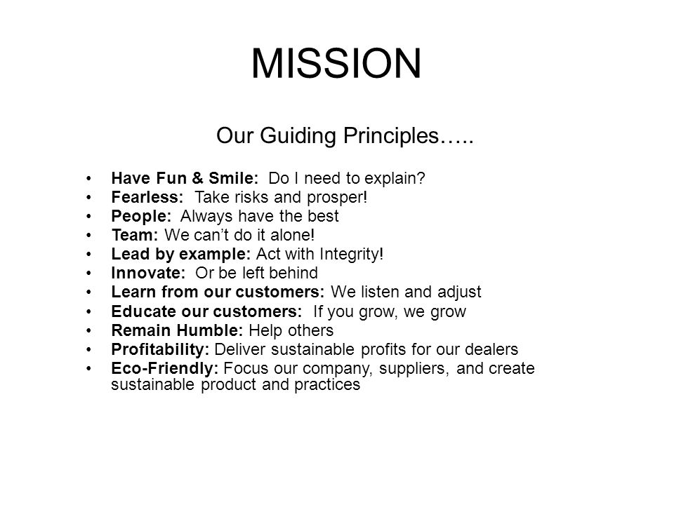 Our Guiding Principles…..