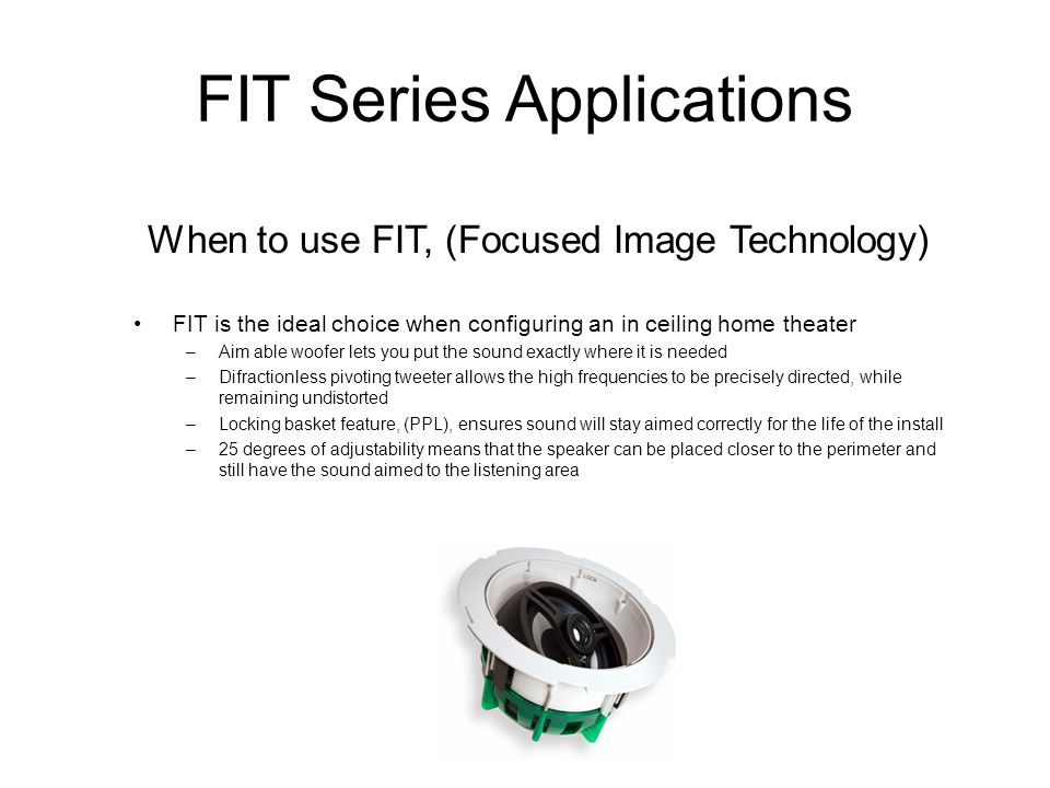 FIT Series Applications