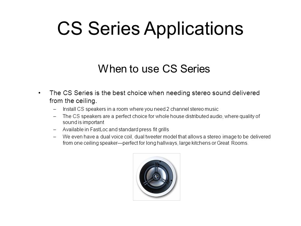 CS Series Applications