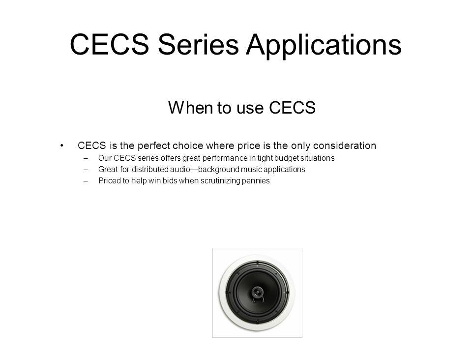 CECS Series Applications