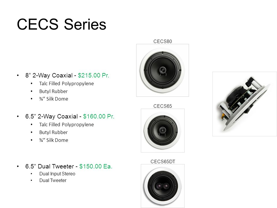 CECS Series 8 2-Way Coaxial - $215.00 Pr.