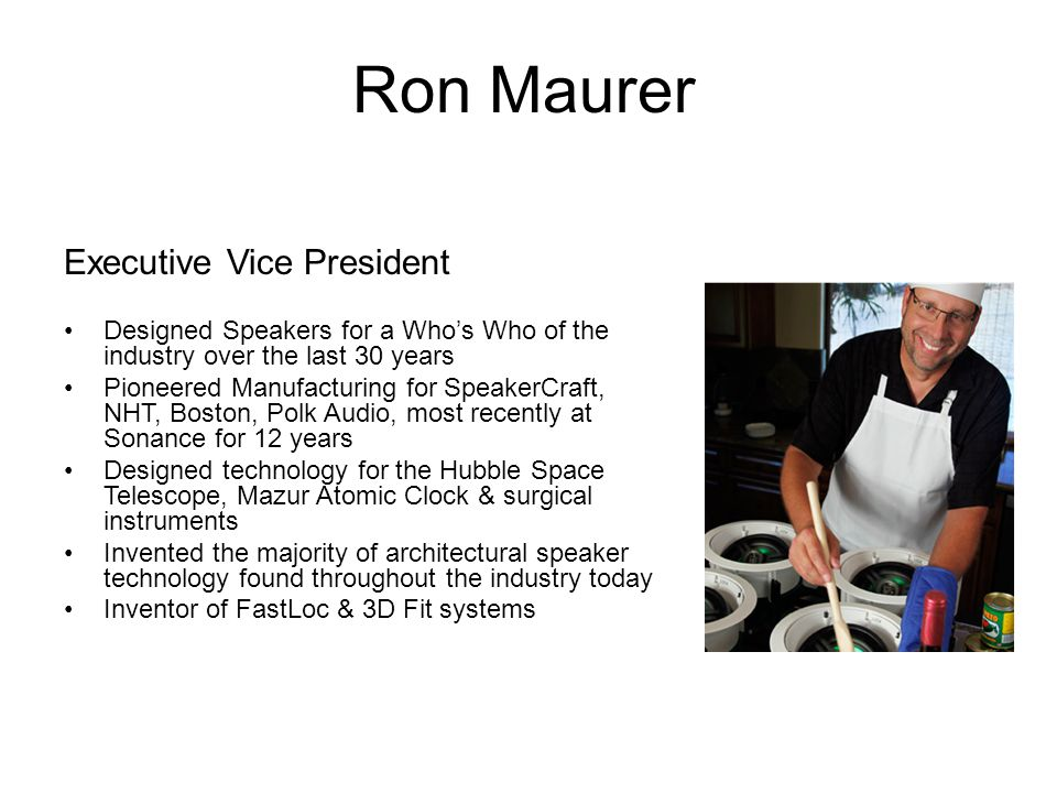 Ron Maurer Executive Vice President