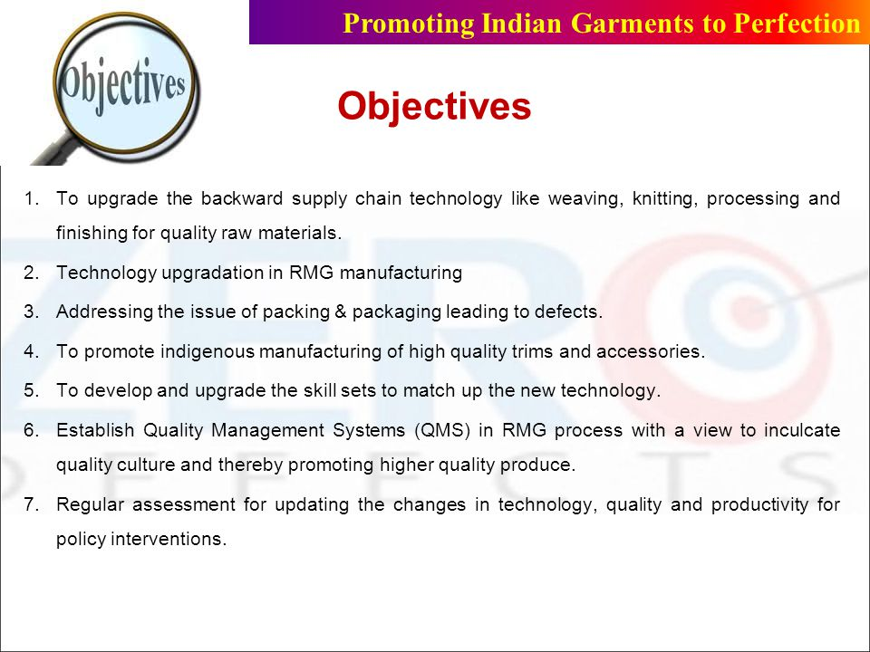 Objectives Promoting Indian Garments to Perfection