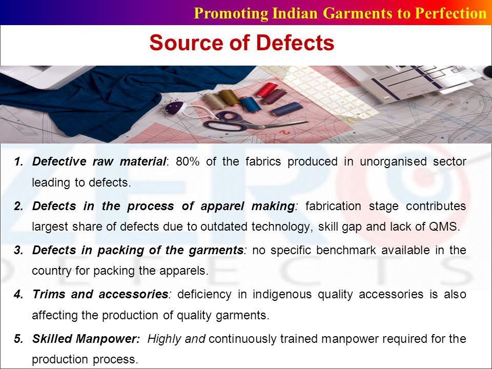 Source of Defects Promoting Indian Garments to Perfection