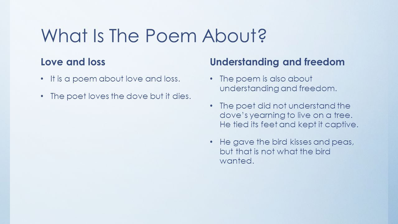 What Is The Poem About Love and loss Understanding and freedom