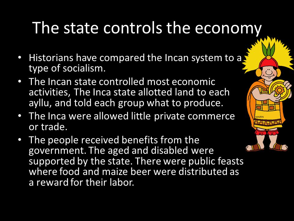 The state controls the economy