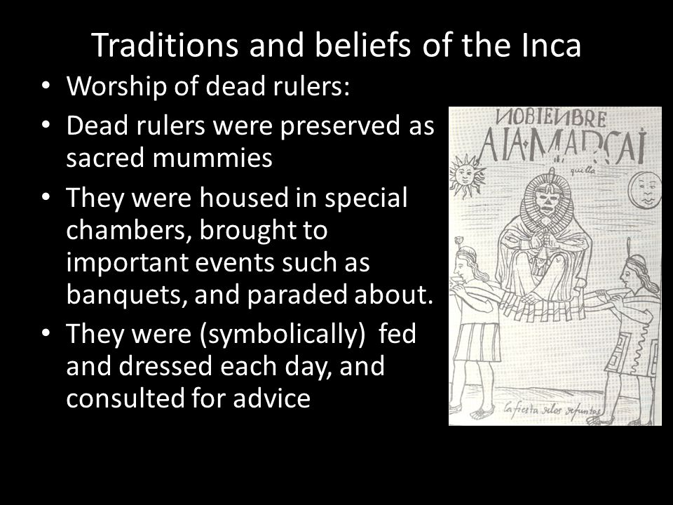 Traditions and beliefs of the Inca