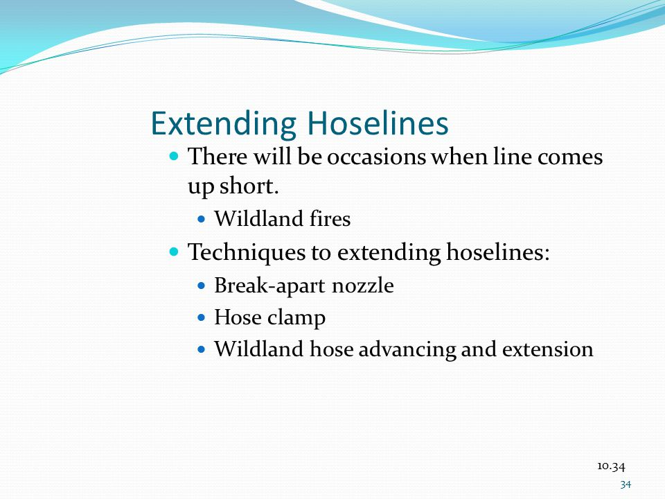 Extending Hoselines There will be occasions when line comes up short.