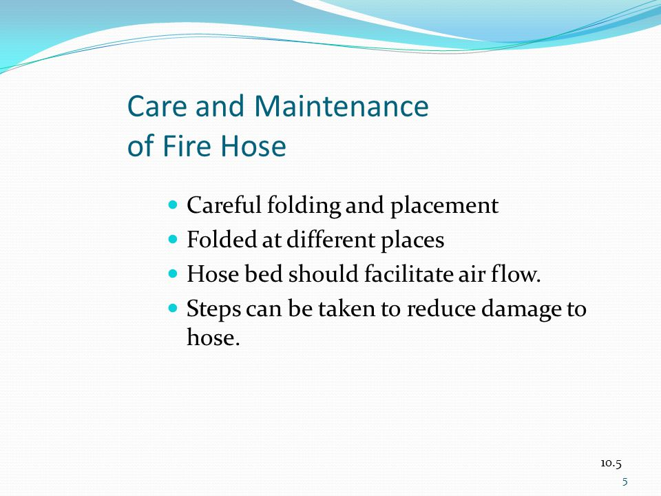 Care and Maintenance of Fire Hose