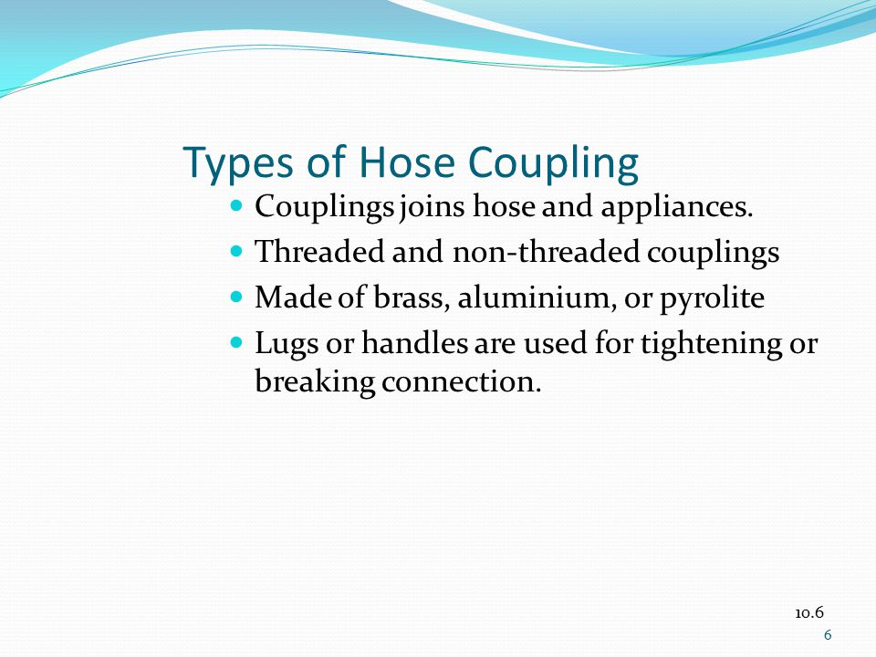 Types of Hose Coupling Couplings joins hose and appliances.