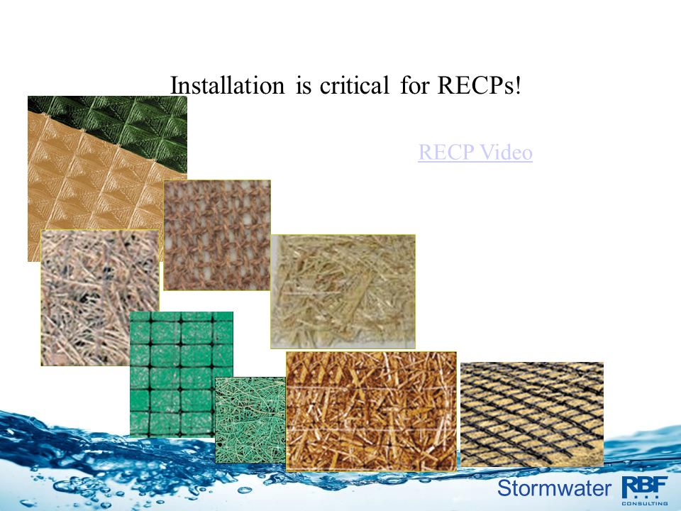 Installation is critical for RECPs!