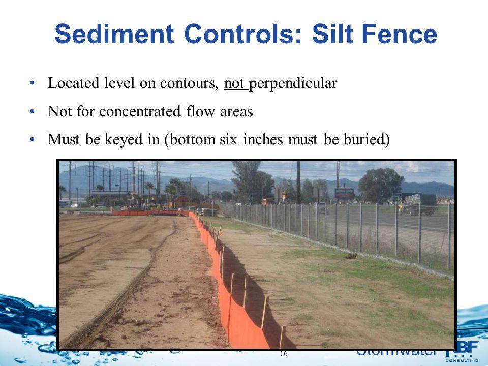 Sediment Controls: Silt Fence