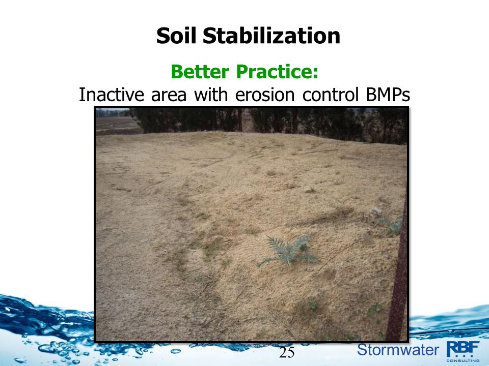 Inactive area with erosion control BMPs