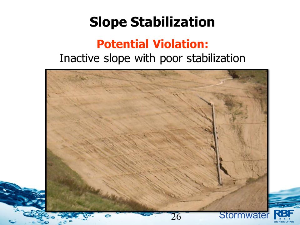 Inactive slope with poor stabilization