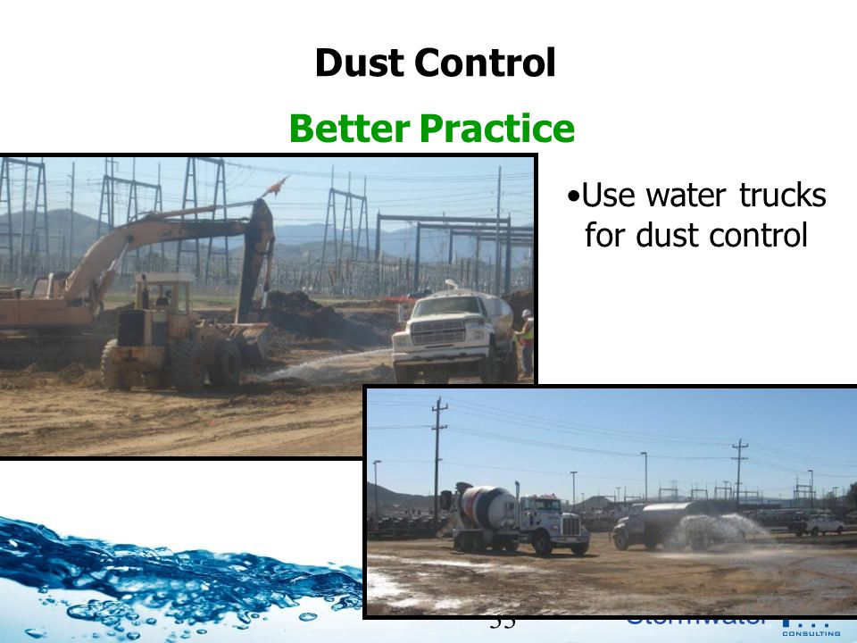 Use water trucks for dust control