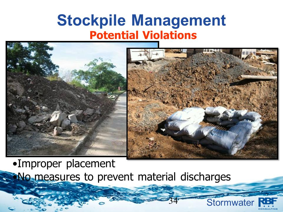Stockpile Management Potential Violations Improper placement