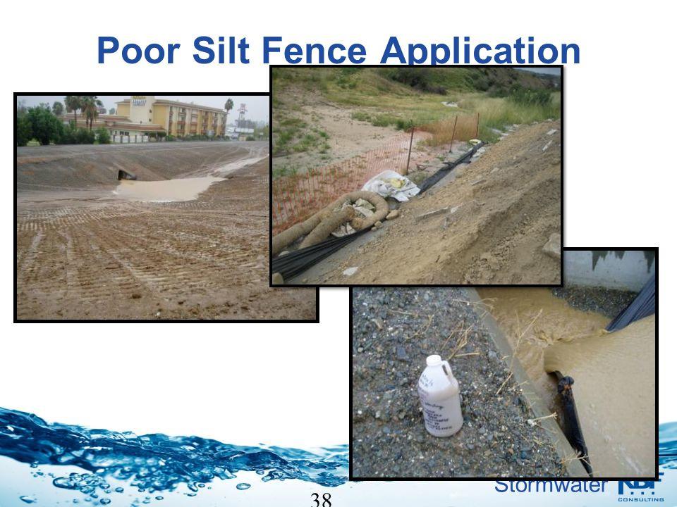 Poor Silt Fence Application