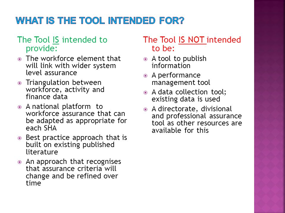 What is the Tool intended for
