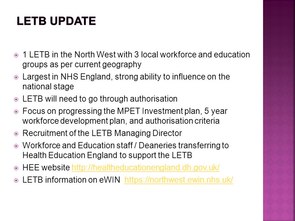 LETB update 1 LETB in the North West with 3 local workforce and education groups as per current geography.