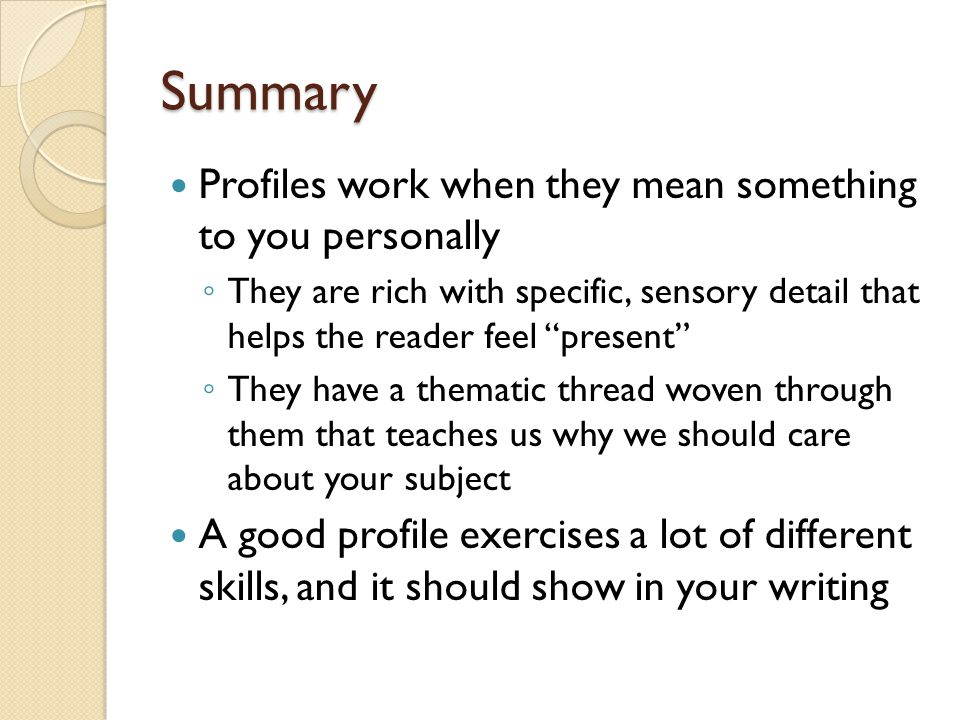 Summary Profiles work when they mean something to you personally