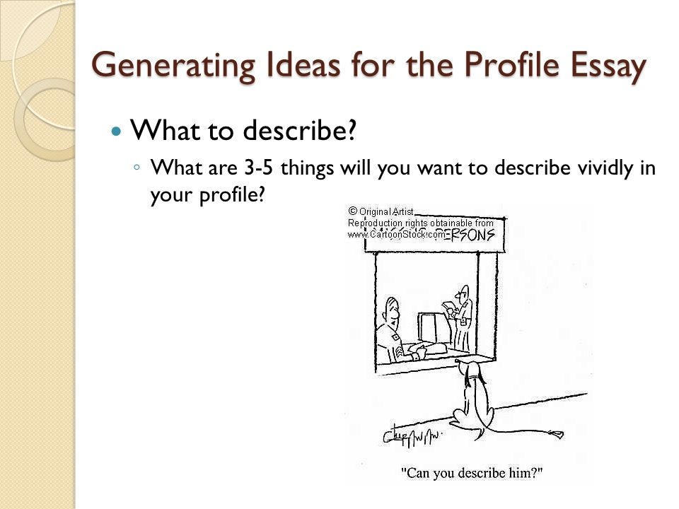 writing a profile essay ppt video online generating ideas for the profile essay