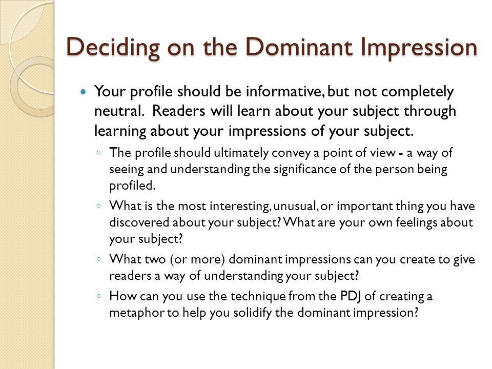 Deciding on the Dominant Impression