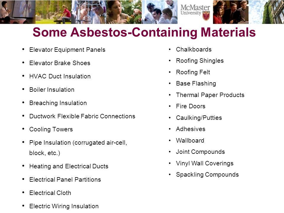 Some Asbestos-Containing Materials