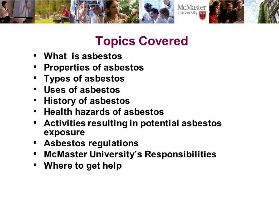 Topics Covered What is asbestos Properties of asbestos