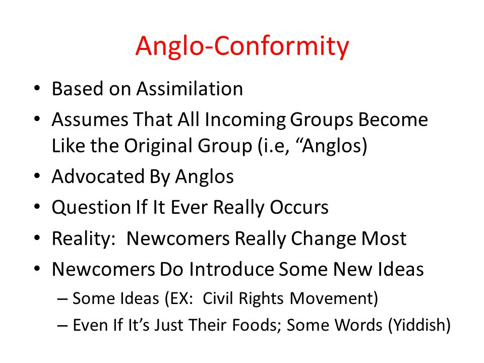 Anglo-Conformity Based on Assimilation
