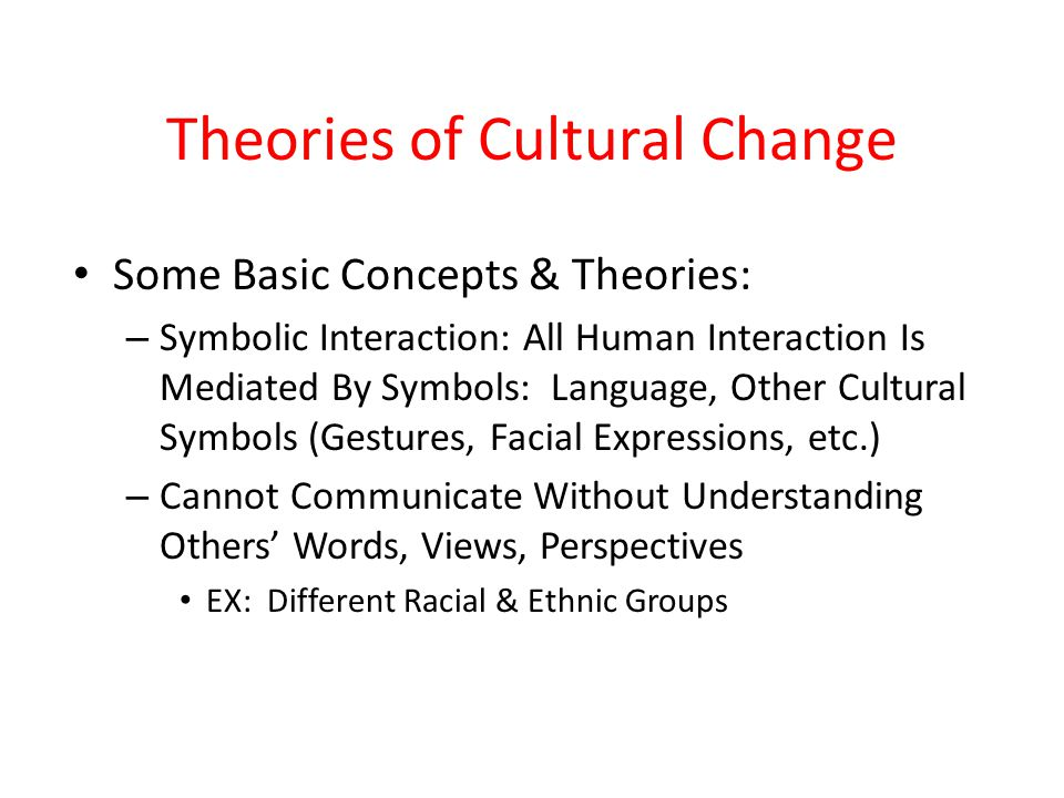 Theories of Cultural Change