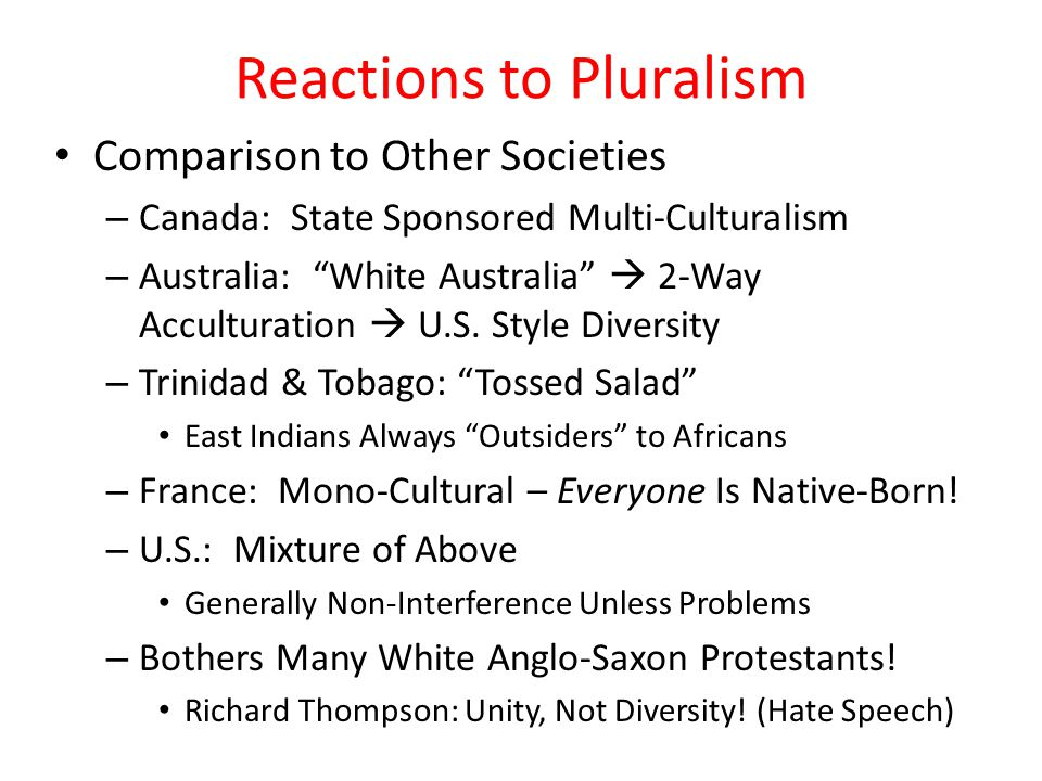 Reactions to Pluralism