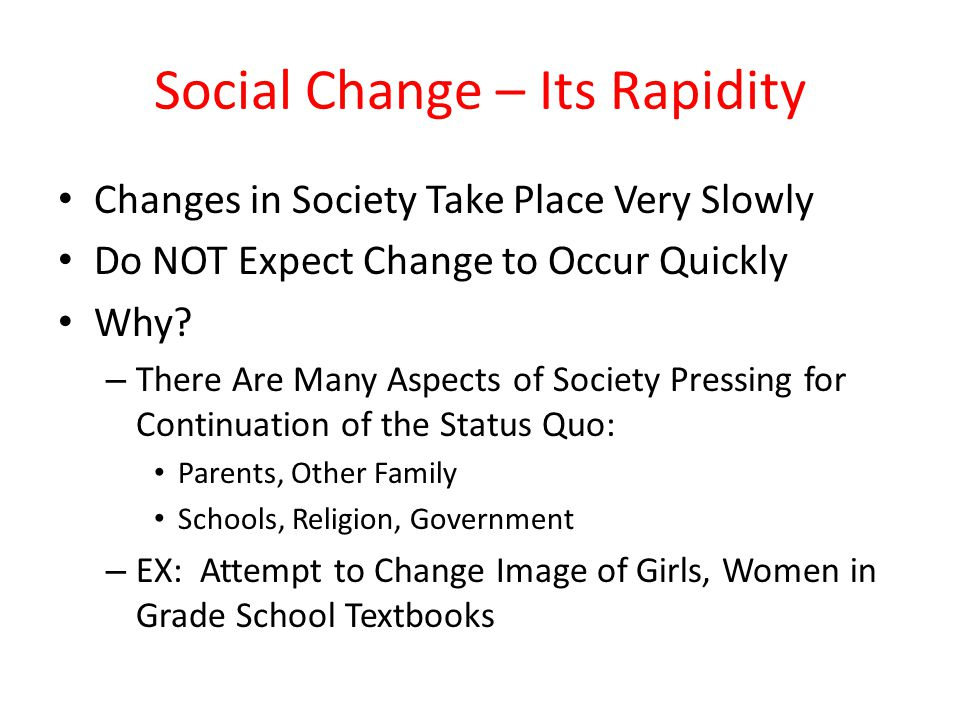 Social Change – Its Rapidity