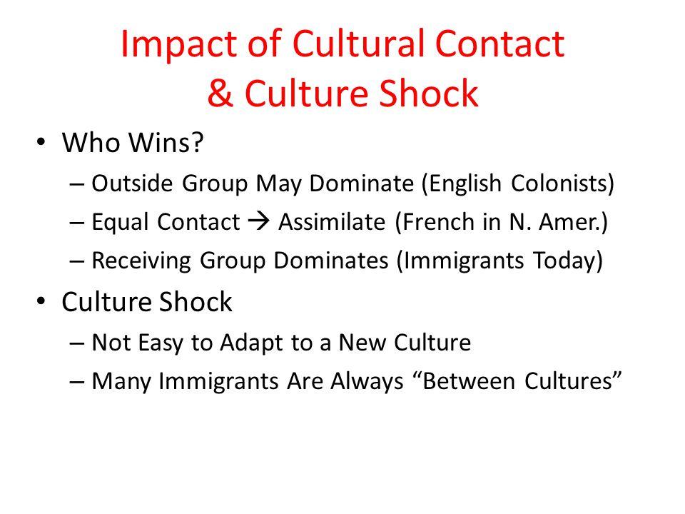 Impact of Cultural Contact & Culture Shock
