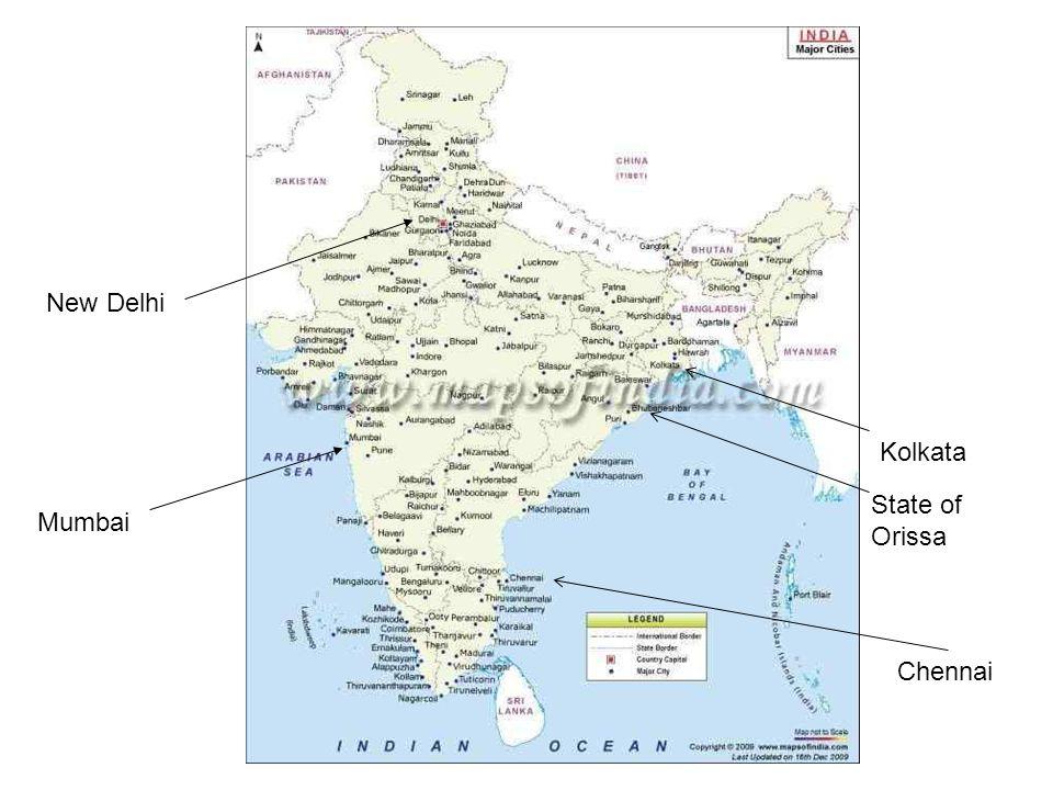 New Delhi Kolkata State of Orissa Mumbai Chennai