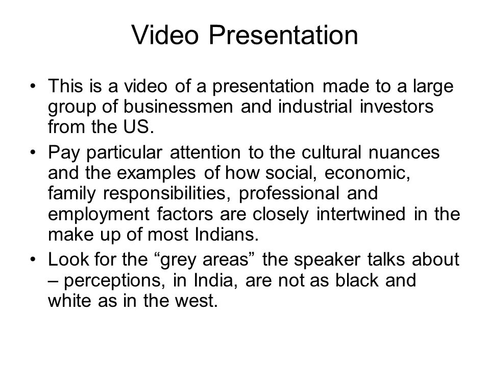 Video Presentation This is a video of a presentation made to a large group of businessmen and industrial investors from the US.