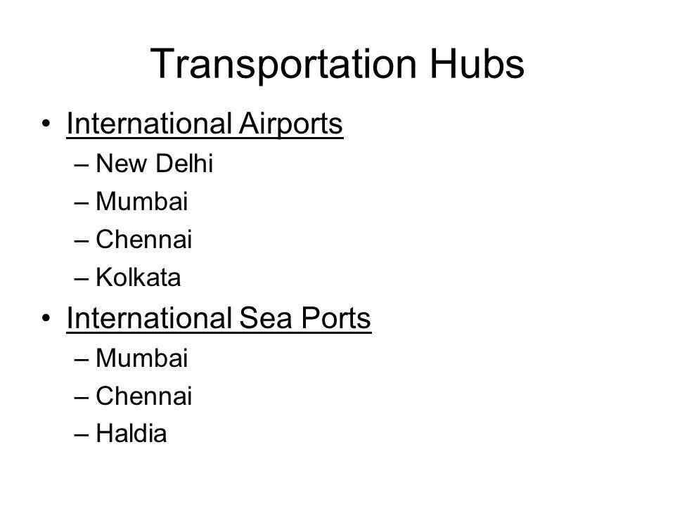 Transportation Hubs International Airports International Sea Ports