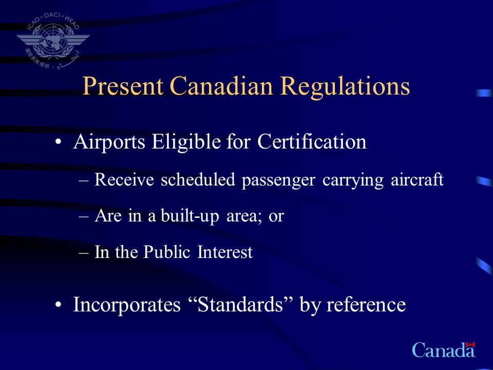 Present Canadian Regulations
