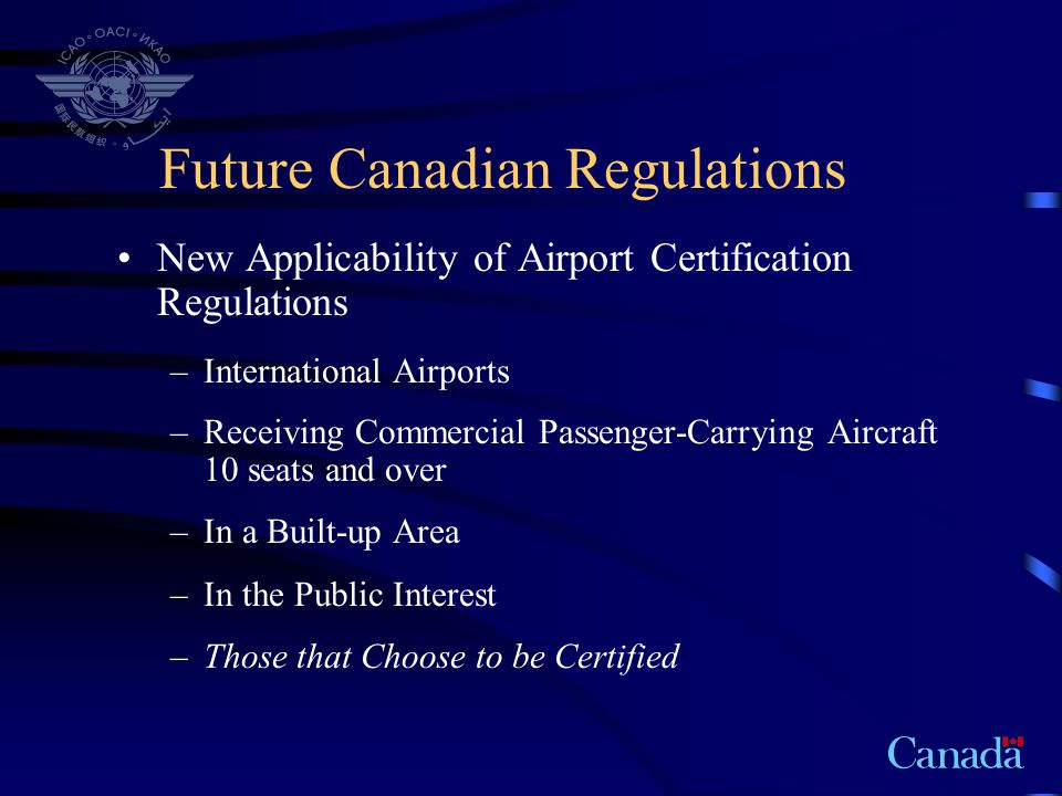 Future Canadian Regulations