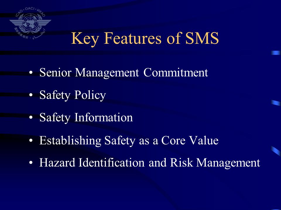 Key Features of SMS Senior Management Commitment Safety Policy