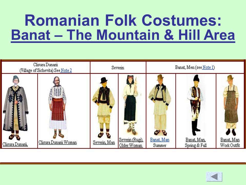 Romanian Folk Costumes: Banat – The Mountain & Hill Area