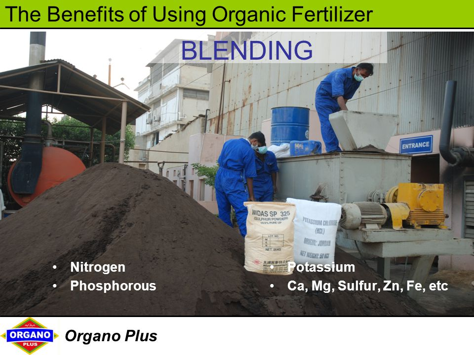 BLENDING Nitrogen Phosphorous Potassium Ca, Mg, Sulfur, Zn, Fe, etc