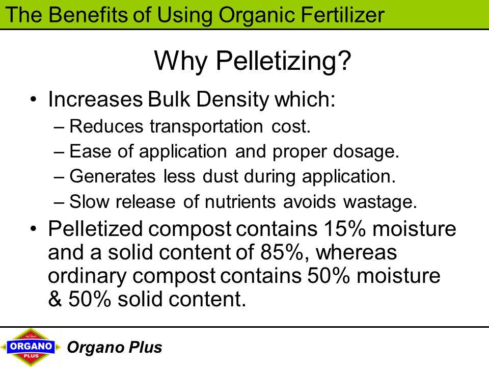 Why Pelletizing Increases Bulk Density which: